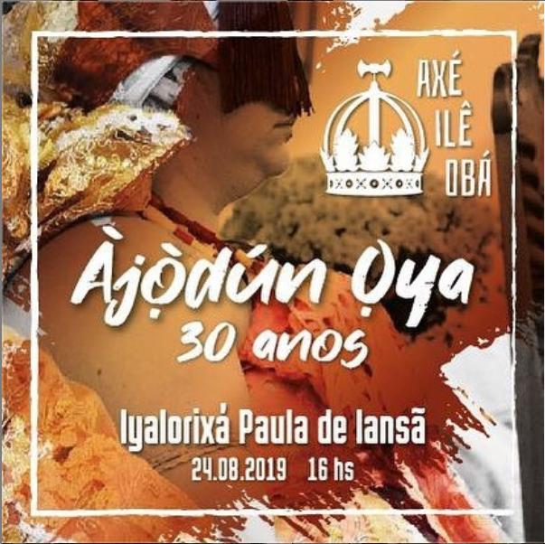 Àjòdún De Oyá – 30 Anos De Yansã – 24 De Agosto 2019