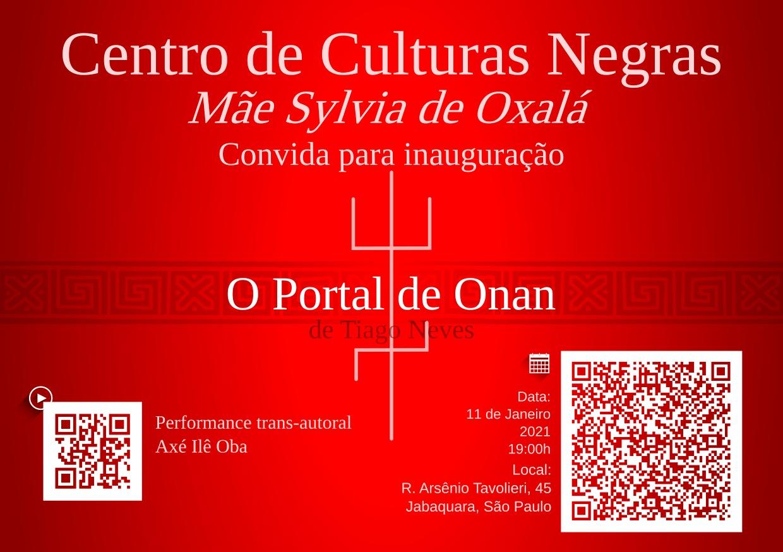 Convocatória Evento No Centro De Culturas Negras Do Jabaquara Mãe Sylvia De Oxalá: O Portal De Onan – Tiago Neves